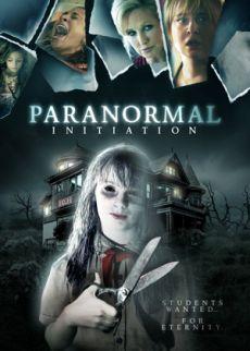 paranormal initiation film