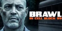 Brawl in Cell Block 99 - FSK-Freigabe für Uncut-Fassung verweigert