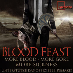 Blood Feast - Crowdfunding by Indiegogo