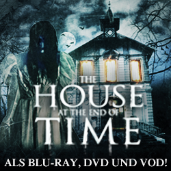 House at the End of Time - Als Blu-ray, DVD und VOD