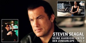 Die Karriere von STEVEN SEAGAL begann mit großen Kinoerfolgen und vielen Zensuren.