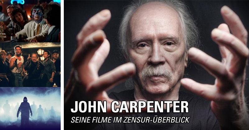 John Carpenter - Seine Filme im Zensur-Überblick