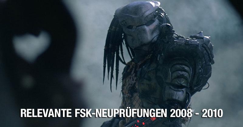 Relevante FSK-Neuprüfungen 2008 - 2010