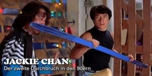 In einem mittlerweile schon dritten Special-Teil blicken wir auf Jackie Chans Erfolge in den 90ern zurück.