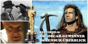 Knapp 90 Jahre Kinogeschichte im Oscar-Rückblick: Wurde der jeweils beste Film zensiert oder in alternativen Fassungen veröffentlicht?