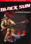 Men Behind the Sun 4  - Black Sun: The Nanking Massacre