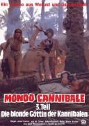 Mondo Cannibale 3 - Die Blonde Göttin der Kannibalen