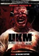 UKM: The Ultimate Killing Machine
