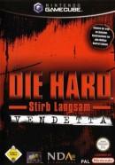 Die Hard - Stirb langsam: Vendetta