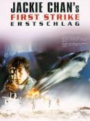 First Strike - Jackie Chans Erstschlag