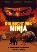 Macht der Ninja, Die