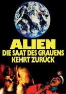 Alien - Die Saat des Grauens kehrt zur�ck