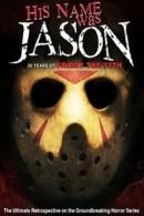 His Name Was Jason - 30 Jahre Freitag, der 13.