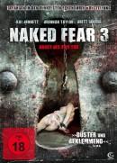 Naked Fear 3 - Angst bis zum Tod